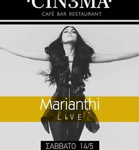 MARIANTHI Live Pop-Rock at Cinema – 14 Μαΐου 2016