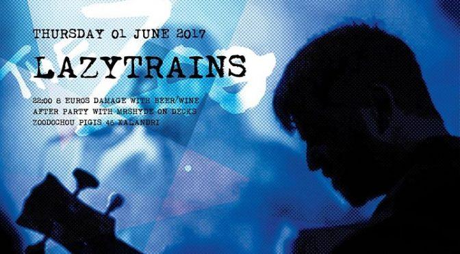 """Σήμερα, Πέμπτη 1 Ιουνίου, στο """"The Zoo"""", Ζωοδόχου Πηγής 45, στο Χαλάνδρι, μουσική παίζουν οι """"Lazytrains...""""."""