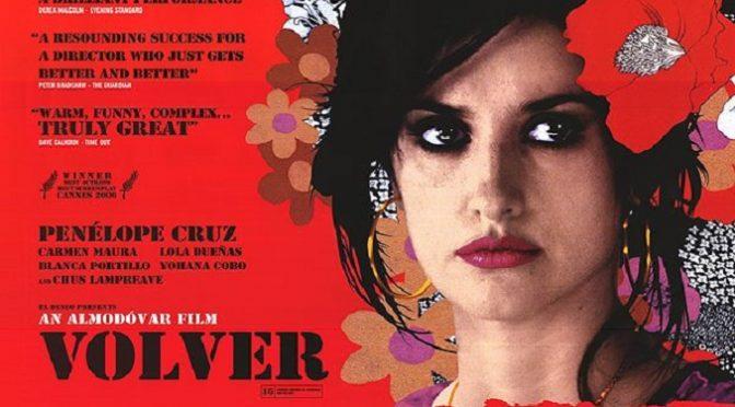 """Η ταινία """"Γύρνα Πίσω"""", (Volver), προβάλλεται την Τετάρτη 30 Αυγούστου, 9:00μμ, στο Β΄Γυμνάσιο,Ταϋγέτου και Ξάνθης, στα Βριλήσσια, από το Cine-Δράση."""
